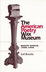 The American Poetry Wax Museum by Jed Rasula